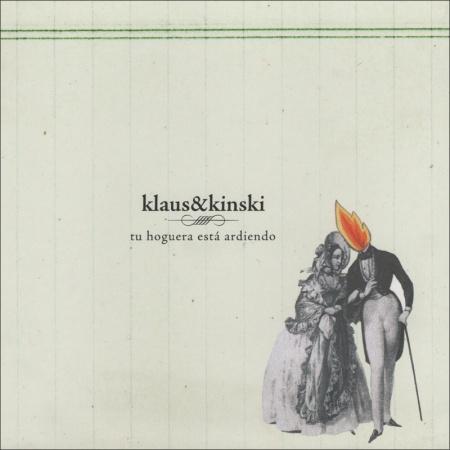 klaus & kinski tu hoguera está ardiendo